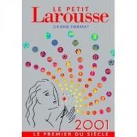 LE PETITE LAROUSSE - GRAND FORMAT 2001