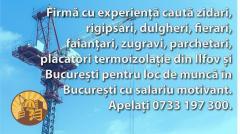 Angajare loc de munca in constructii Bucuresti-zidari, rigipsari, dulgheri, fierari, faiantari etc.