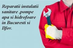 Reparatii instalatii sanitare ,pompe apa si hidrofoare in Bucuresti si Ilfov.