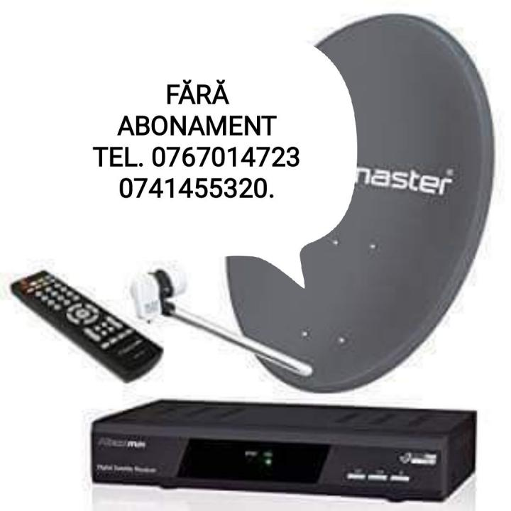 Antene satelit fără abonament. 0767014723.