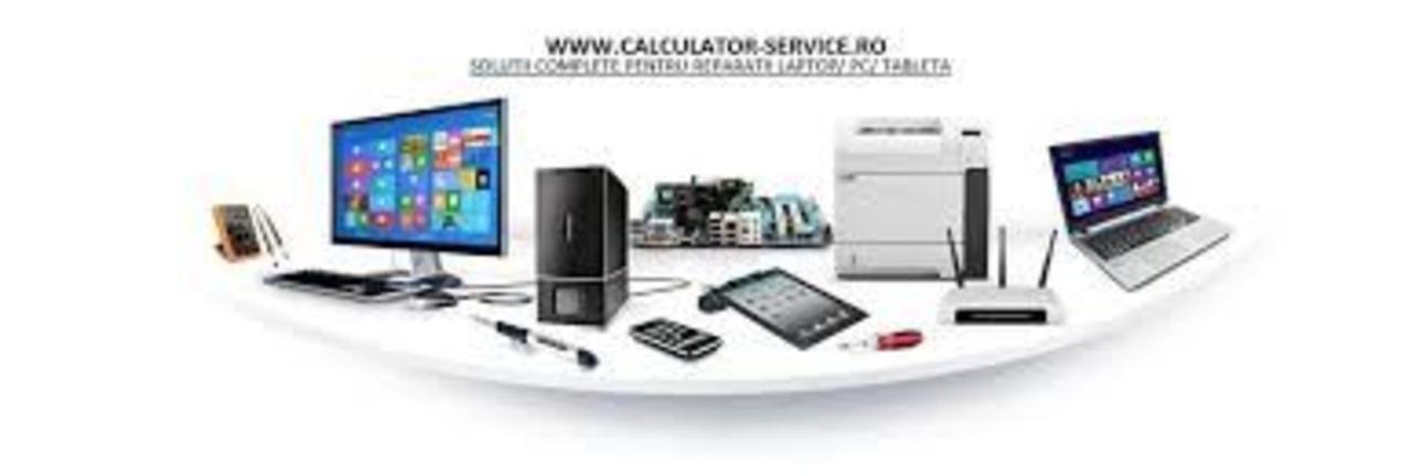 Service Laptopuri, Calculatoare si Tablete - Bucuresti