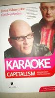 Karaoke Capitalism Jonas Ridderstråle, Kjell Nordström
