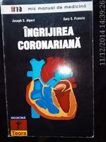 Ingrijirea coronariana , Joseph S. Alpert , Gary S.Francis ,1996