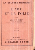 L'art et la folie , Jean Vinchon , 1924