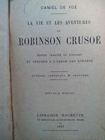 La vie et les aventures de Robinson Crusoé , Daniel DE FOE,1923