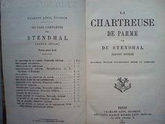 La chartreuse de Parme par de Stendhal (Henry Beyle) , Paris,1882