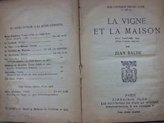 La vigne et la maison, par Jean Balde , Paris ,1929