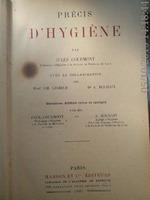 Précis d'hygiène, Jules Courmont , Paris , 1921