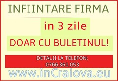 Infiintare Firma Srl Craiova, Filiasi, Bechet, Calafat, Dabuleni