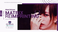 Curs cu acreditare internationala Practician Matrix Reimprinting