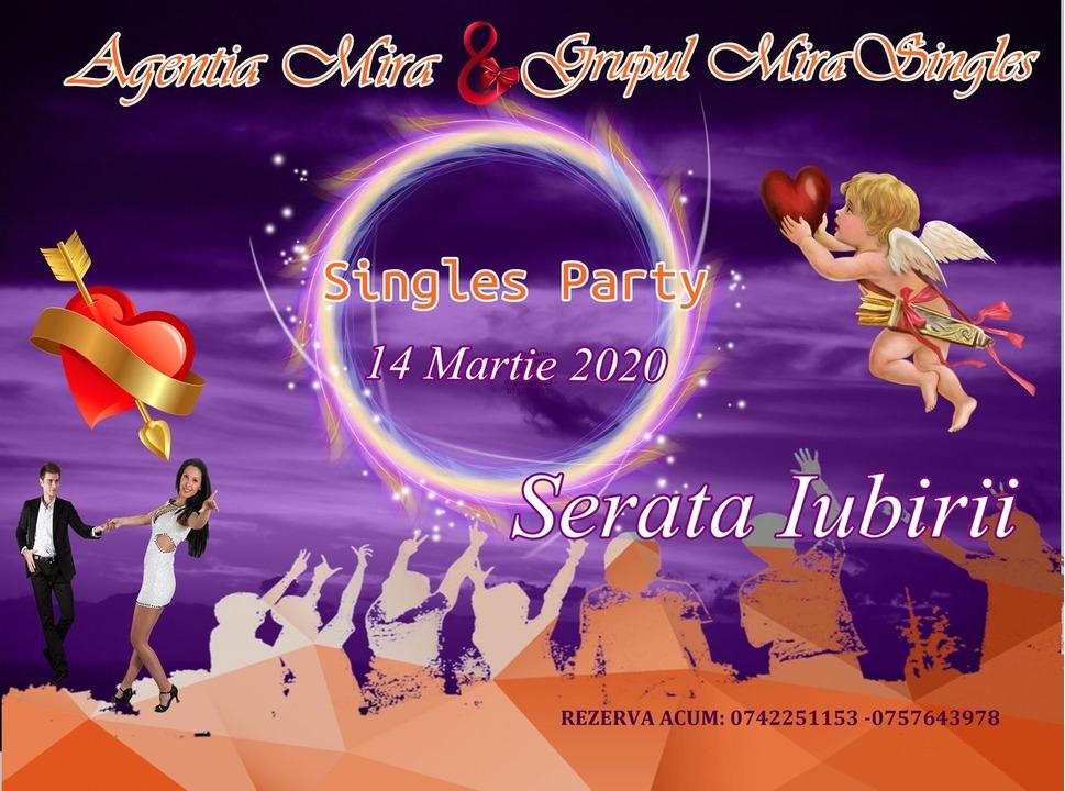 Singles Party - Serata Iubirii 14 Martie 2020