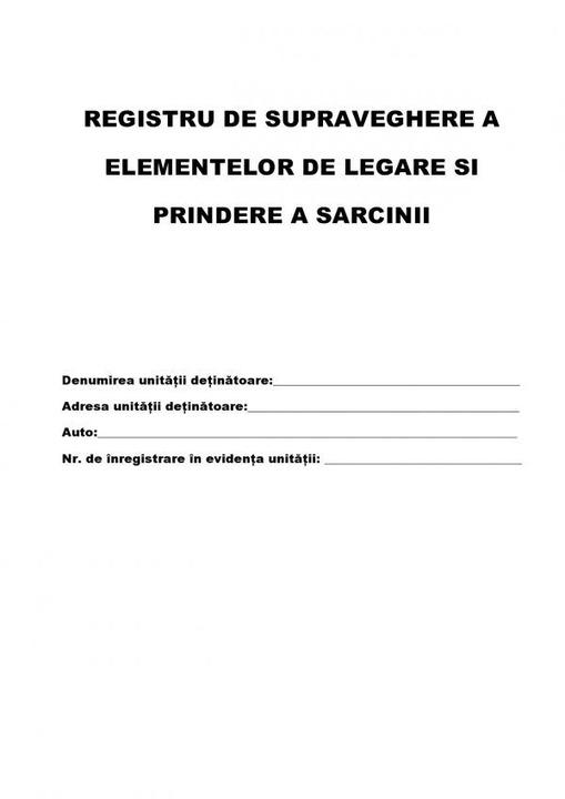 Registru De Supraveghere A Elementelor De Legare Si Prindere A Sarcinii